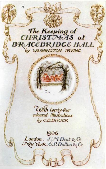 The Keeping of Christmas at Bracebridge Hall by Washington Irving