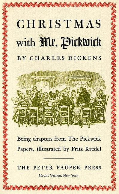Christmas with Mr. Pickwick by Charles Dickens
